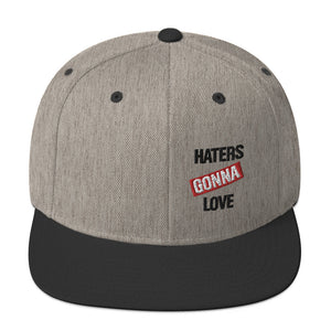Haters Gonna Love Snapback Hat