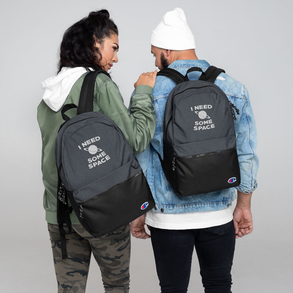 I Need Space Embroidered Champion Backpack