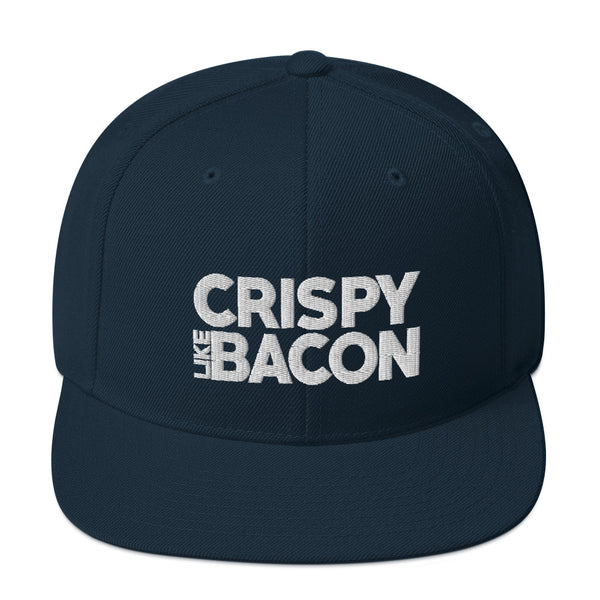 Crispy Like Bacon Snapback Hat