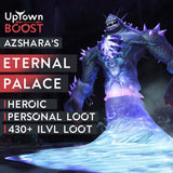 Azshara's Eternal Palace HEROIC Boost