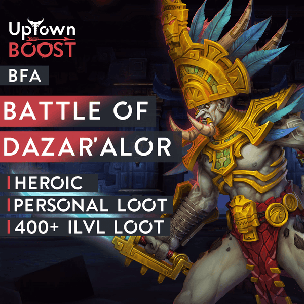 Battle of Dazar'Alor Heroic Boost