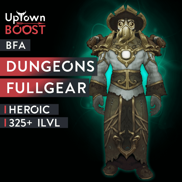 BFA Heroic Dungeons Full Gear Boost