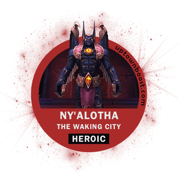 Buy Ny'alotha, The Waking City HEROIC Carry - UpTownBoost.com