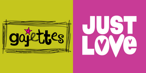 gajettes + Just Love