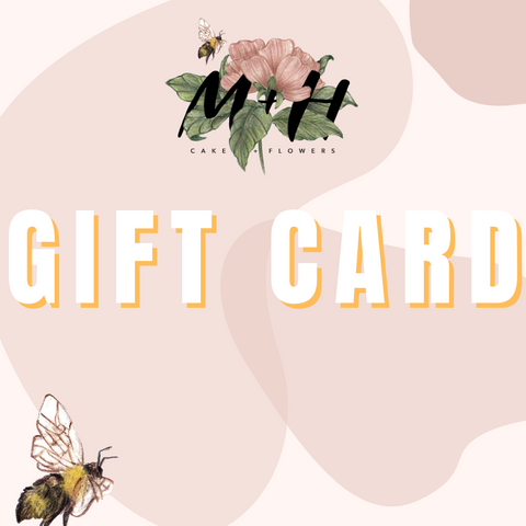 M and H Cake Gift Card