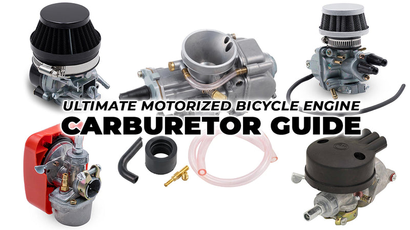 Ultimate Motorized Bicycle Engine Carburetor Guide