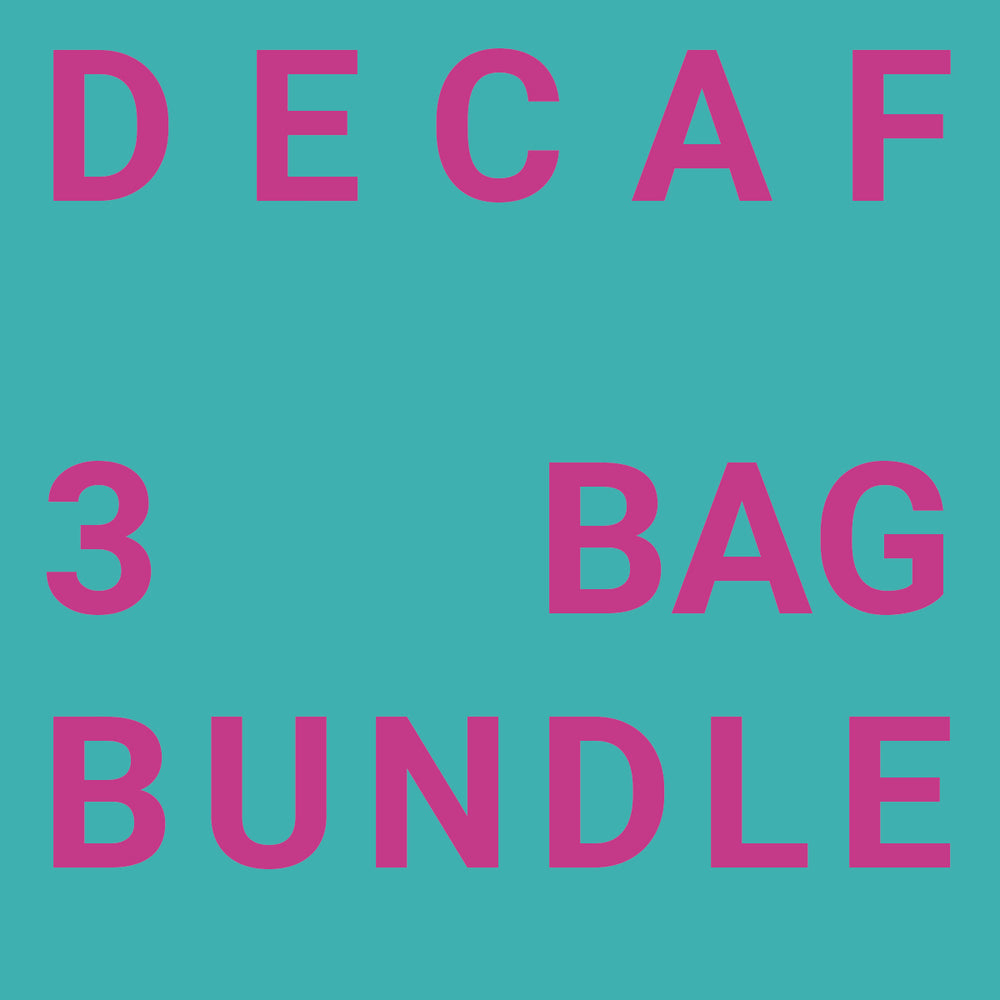 Three Bag Bundle - Decaf