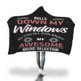 Rolls Down Windows Hooded Blanket