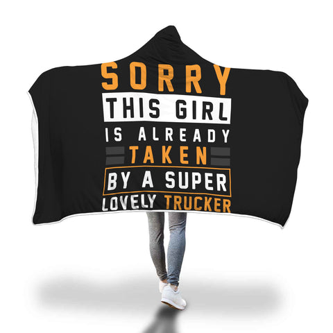 This Girl Taken by Lovely Trucker Hooded Blanket