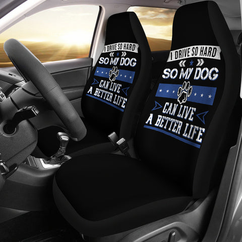 Drive So Hard For Dog Car Seat Covers