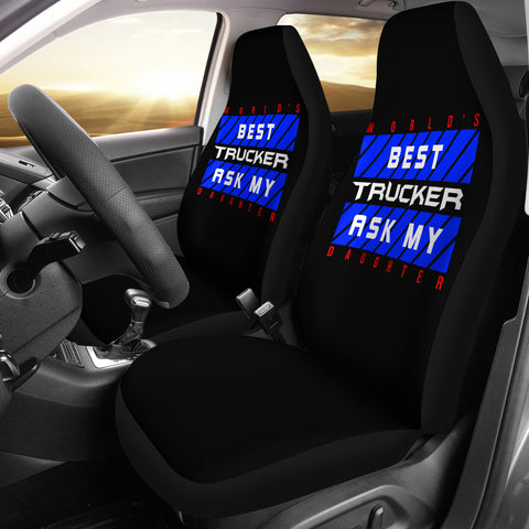 World's Best Trucker Ask My Daughter Car Seat Covers