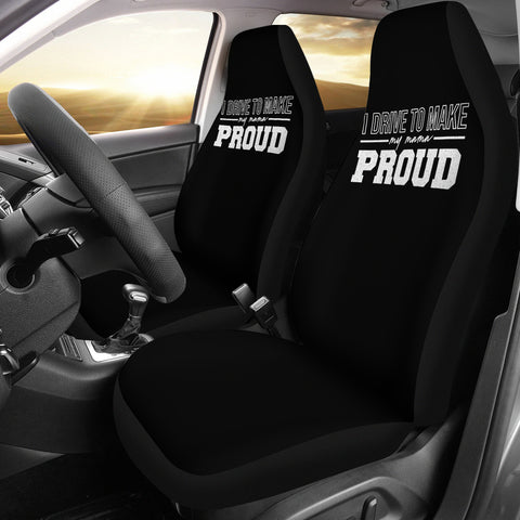 Drive To Make Mama Proud Car Seat Covers