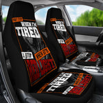 I Won't Stop When I'm Tired Car Seat Covers