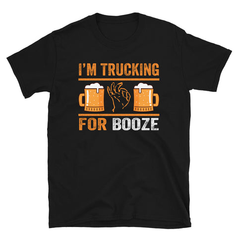 Trucking for Booze T-Shirt