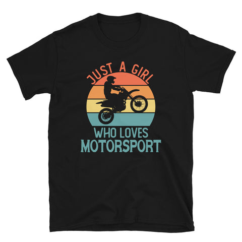 Just A Girl Who Loves Motorsport T-Shirt