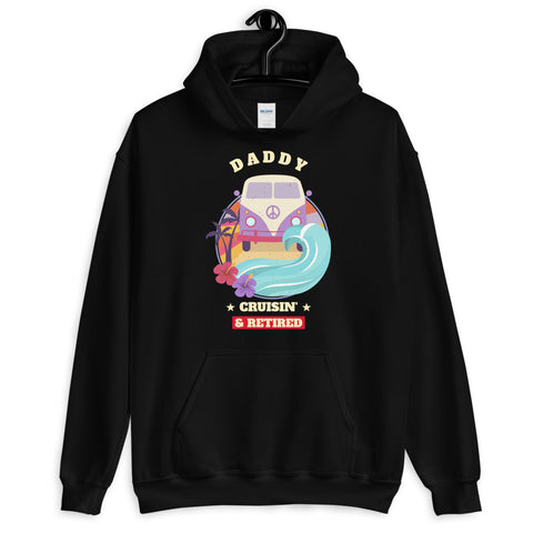 Daddy Van Life Cruisin and Retired Hoodie