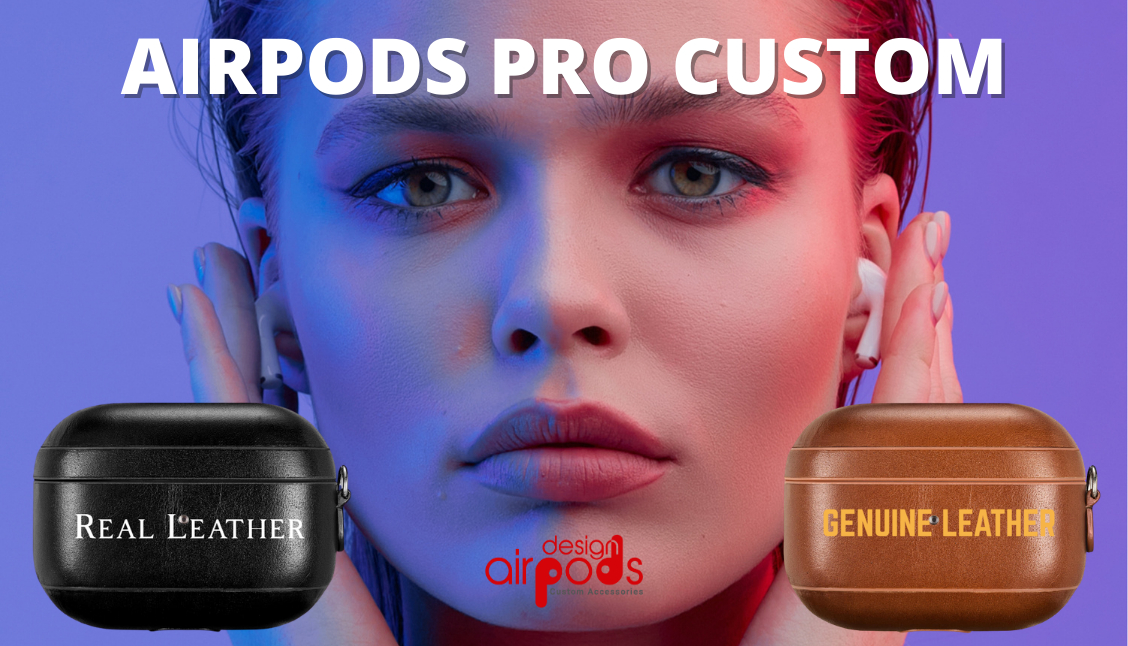 Design AirPods Pro Cases Genuine Leather
