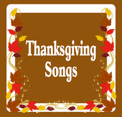 Thanksgiving Bible Songs by The Scripture Lady