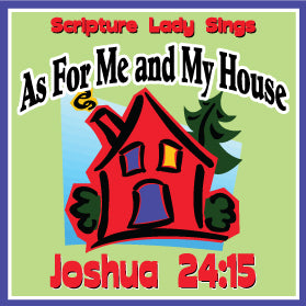 """As For Me And My House"" - A Bible Theme Song Based on Joshua 24:15 (Song and Video Download)"