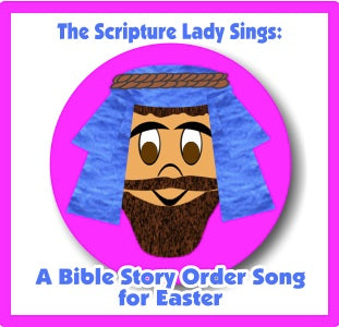 """The Bible Story Order Song - for The Easter Story"" - A Singing Game (Song and Video Download)"