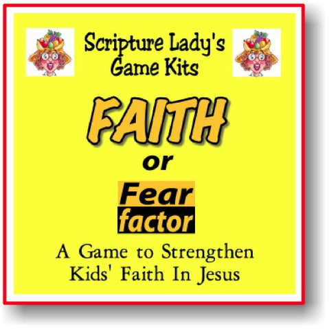 """Faith or Fear Factor"" Game"