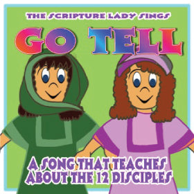 """Go Tell"" - A Bible Song about the 12 Disciples and the Easter Story (Song and Video Download)"