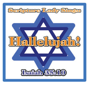 """Hallelujah"" - A Bible Verse Song Based on Isaiah 35:10 (Song and Video Download)"