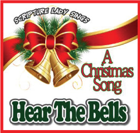 """Hear the Bells"" (Presentation Video) A Bible Christmas Song by The Scripture Lady"