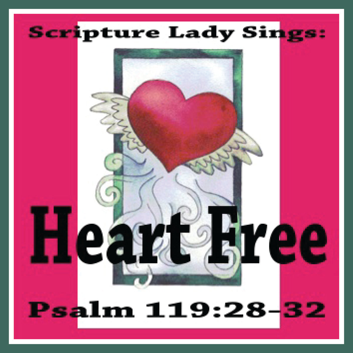 """Heart Free"" - A Bible Verse Song for Psalm 119:28, 32 (Song and Video Download)"