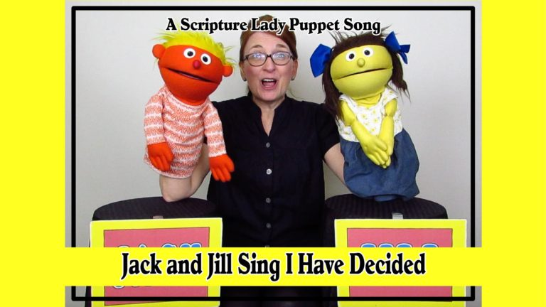 """Jack and Jill Sing I Have Decided"" - A Puppet Bible Song by The Scripture Lady"