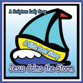 """Jesus Calms the Storm"" - A Bible Story Song Based on Luke 8 (Song and Video Download)"