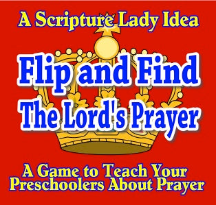 """Flip and Find - The Lord's Prayer"" - A Downloadable Bible Game for Preschoolers"