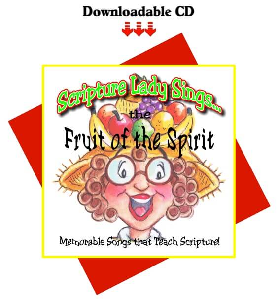"""The Fruit of the Spirit"" by The Scripture Lady (Downloadable CD)"