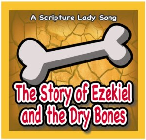 Dem Bones Song and Video - A Bible Story Song About Ezekiel and the Dry Bones