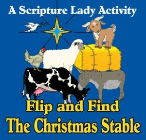 """Flip and Find The Christmas Stable"" - A Downloadable Bible Game for Young Children"