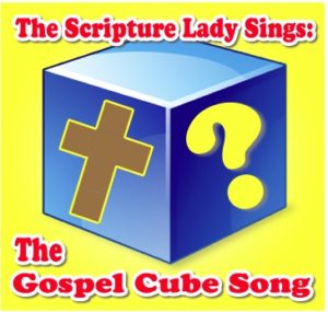 """Gospel Cube Song"" - A Bible Theme Song that Shares the Gospel - Using The Evangecube (Song and Video Download)"