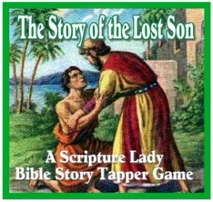 """The Story of the Lost Son"" - A Bible Story Tapper Game by The Scripture Lady"