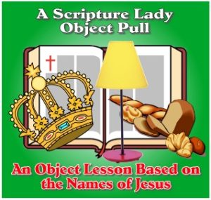 The Names of Jesus Bible Object Lesson Pull