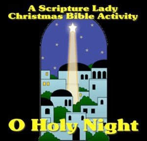 """O Holy Night"" - A Downloadable Christmas Bible Activity"
