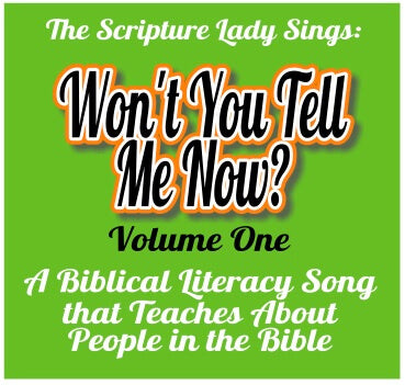 """Won't You Tell Me Now, Vol. One"" Single Song Download to Learn About People in the Bible"