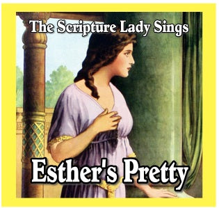 """Esther's Pretty"" - A Bible Story Song About Esther (Song and Video Download)"