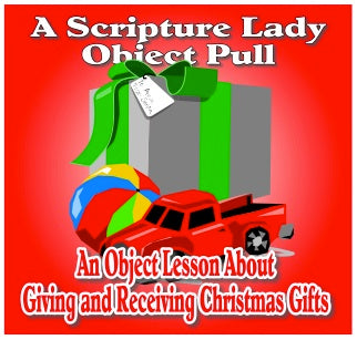 Giving and Receiving Christmas Gifts: A Bible Object Lesson