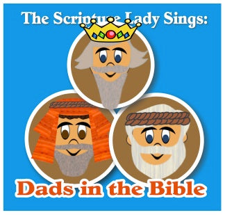 """Dads in the Bible"" Single Song Download"