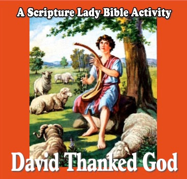 """David Thanked God for Everything"" - A Downloadable Bible Game for Preschoolers by The Scripture Lady"