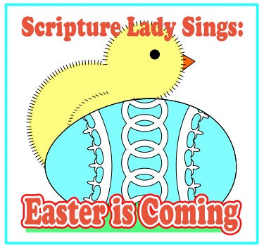 """Easter is Coming"" - A Bible Holiday Song by The Scripture Lady (Song and Video Download)"