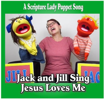 """Jack and Jill Sing Jesus Loves Me"" - A Puppet Bible Song by The Scripture Lady"