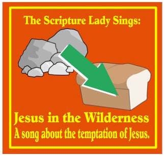 """Jesus in the Wilderness"" - A Scripture Lady Bible Story Song by The Scripture Lady [Single Song Download]"