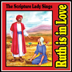 """Ruth is In Love"" - A Bible Story Song about the Love of Ruth and Boaz (Song and Video Download)"