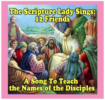 """12 Friends"" - A Song that teaches the Names of the Twelve Disciples (Song and Video Download)"