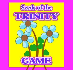 """Seeds of the Trinity"" - A Bible Game for Young Children by The Scripture Lady"